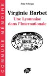 Virginie Barbet, une Lyonnaise dans l'Internationale