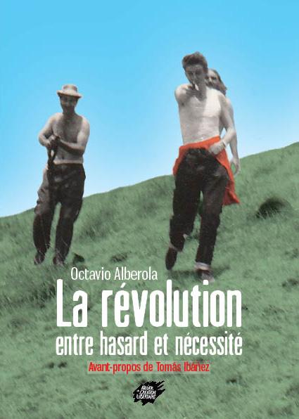 La révolution entre hasard et nécessité