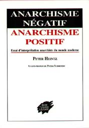 Anarchisme positif, anarchisme négatif