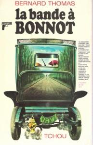La Bande à Bonnot, Tchou, 1968