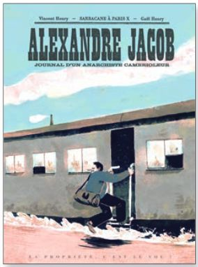 alexandre jacob l honn te cambrioleur archive du blog vols de nuit la bd para tre. Black Bedroom Furniture Sets. Home Design Ideas