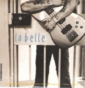 pochette du cd La Belle, Au pied du mur, L\'Insomniaque, 2000