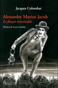 http://www.atelierdecreationlibertaire.com/alexandre-jacob/wp-content/uploads/jacques-colombat-alexandre-jacob-le-bagnard-recalcitrant-197x300.jpg