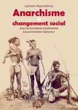 Gaetano Manfredonia, Anarchisme et changement social
