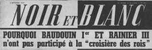 Noir et Balnc, manchette du 6 septembre 1954