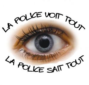 La police voit tout, la poice sait tout