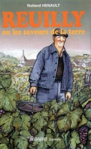 Reuilly ou les saveurs de la terre