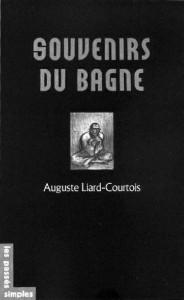 Liard-Courtois, Souvenirs du bagne