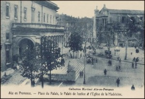 le tribunal d\'Aix en Provence vers 1900