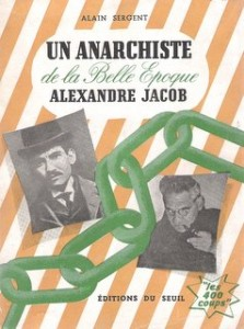 Un anarchiste de la Belle Epoque