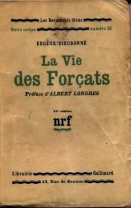 La vie des forçats, NRF 1930